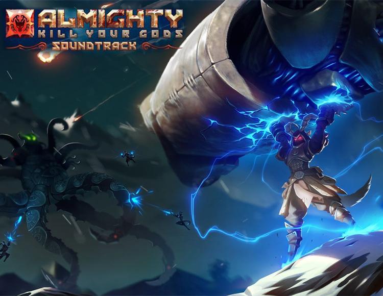 Almighty: Kill Your Gods - Soundtrack