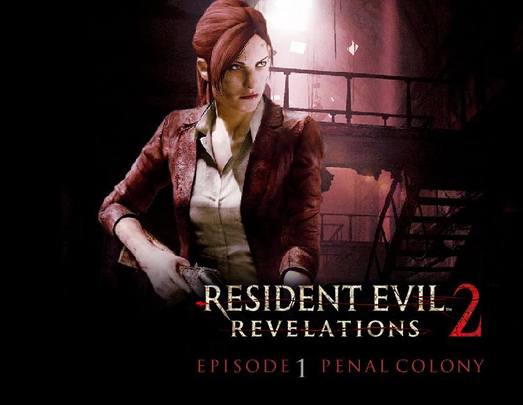 Resident Evil: Revelations 2 - Episode One: Penal Colony (PC) Capcom