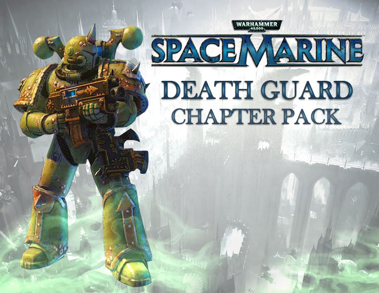 Warhammer 40,000 : Space Marine - Death Guard Chapter Pack DLC (PC) фото