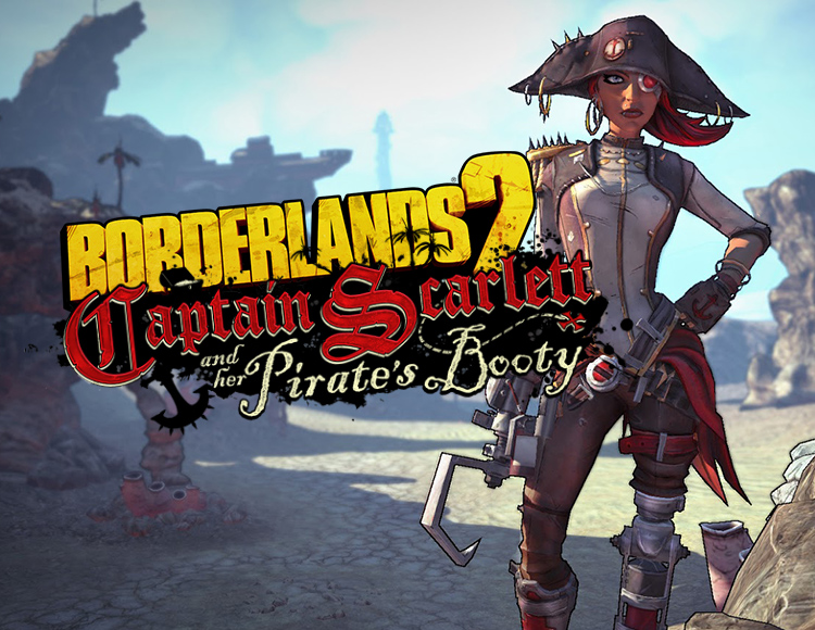 Borderlands 2 : Captain Scarlett and Her Pirate's Booty (PC)