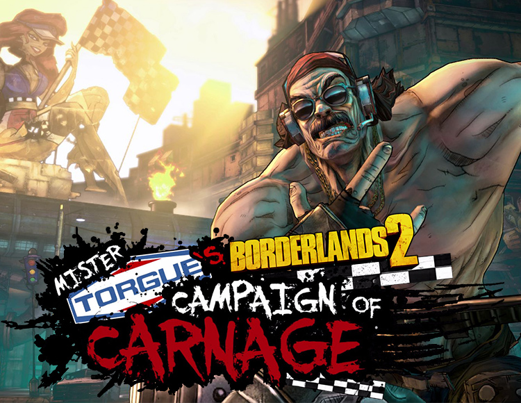 Borderlands 2 : Mr. Torgues Campaign of Carnage (PC)