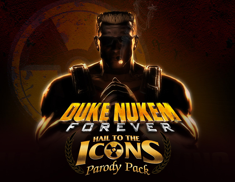 Duke Nukem Forever - Hail to the Icons Parody Pack (PC)