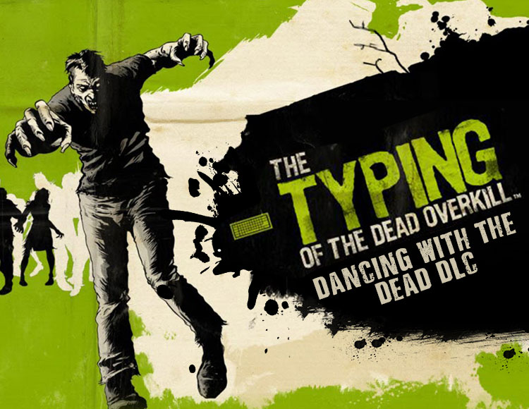 The Typing of the Dead : Overkill - Dancing with the Dead DLC (PC) фото