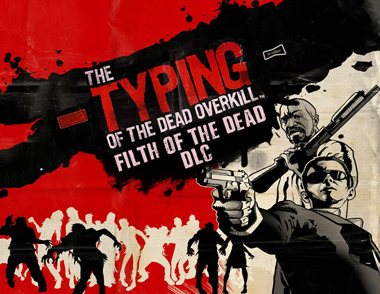 The Typing of the Dead : Overkill - Filth of the Dead DLC (PC) фото