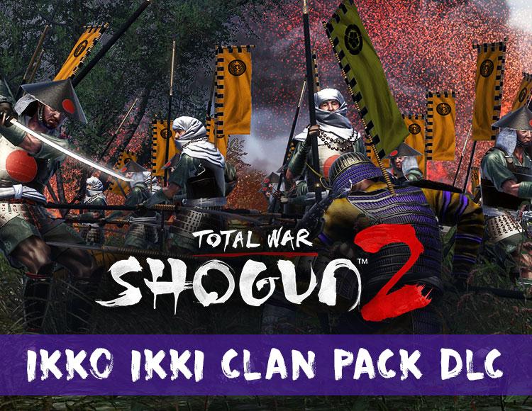 Total War : Shogun 2 - Ikko Ikki Clan Pack DLC (PC) фото