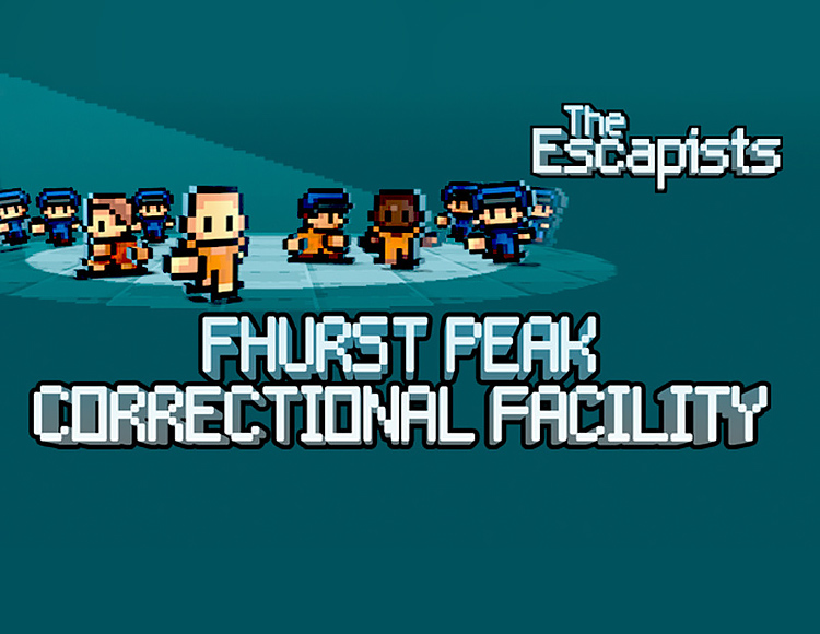 The Escapists - Fhurst Peak Correctional Facility (PC)