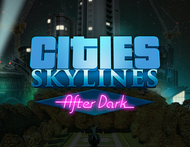 Cities Skylines - After Dark DLC (PC)