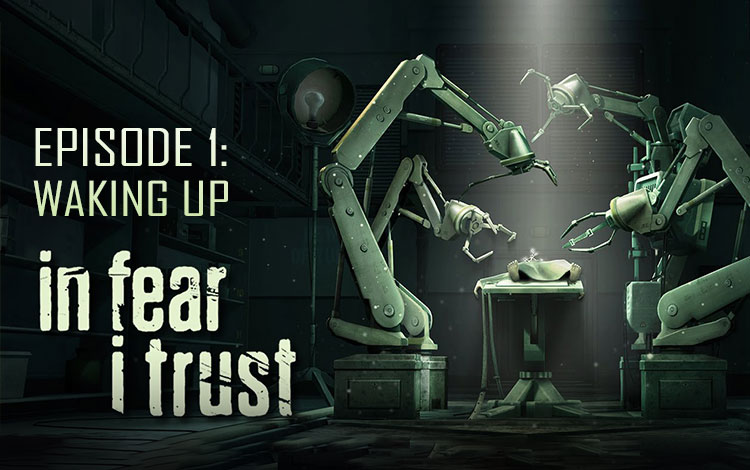 In Fear I Trust - Episode 1: Waking Up (PC) фото