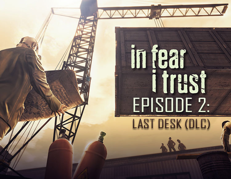 In Fear I Trust - Episode 2: Last Desk (DLC) (PC) фото