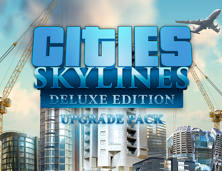 Cities: Skylines - Deluxe Upgrade Pack (PC) фото