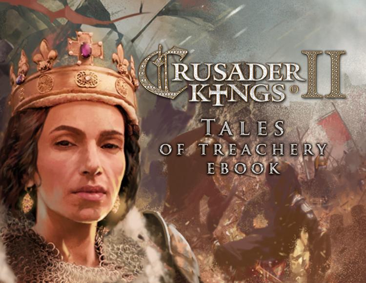Crusader Kings II Ebook: Tales of Treachery (PC) фото