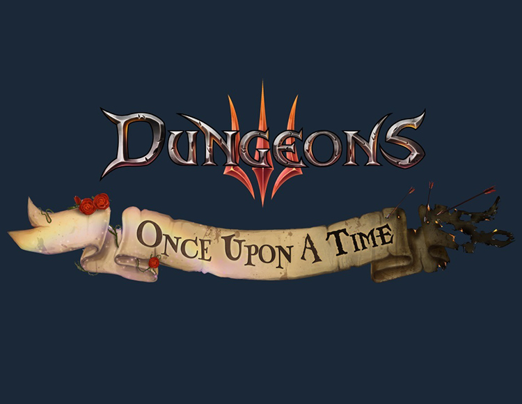 Dungeons 3 - Once Upon A Time (PC) фото