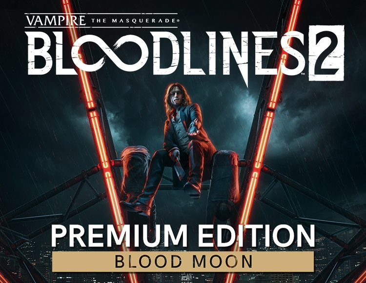 Vampire: The Masquerade - Bloodlines 2: Blood Moon Edition (Предзаказ)