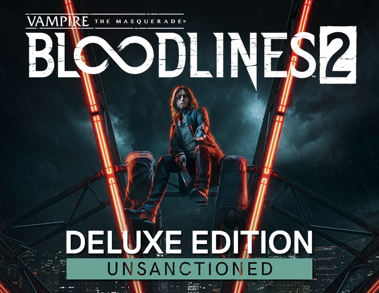 Vampire: The Masquerade - Bloodlines 2: Unsanctioned Edition (Предзаказ)