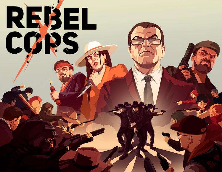 Rebel Cops (PC) фото