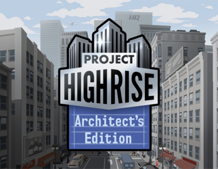 Project Highrise Architect's Edition (PC) фото
