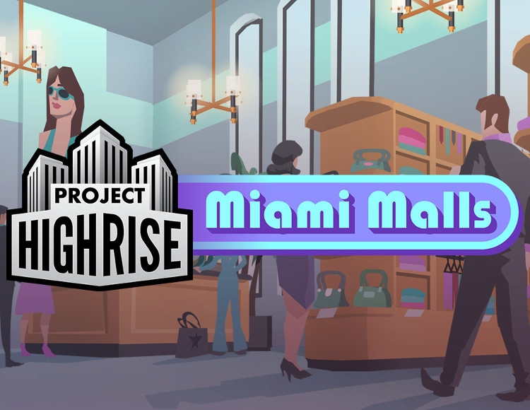 Project Highrise: Miami Malls (PC) фото